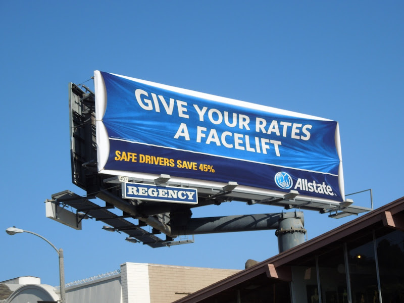 Allstate Give your rates a facelift billboard