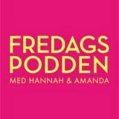 http://podcasts.nu/poddar/fredagspodden-med-hannah-och-amanda