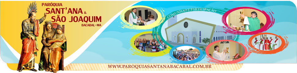 Paróquia Sant'Ana & São Joaquim | Diocese de Bacabal-MA