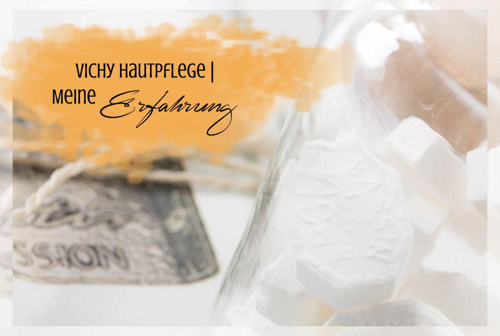 Meine Erfahrung mit Hautpflege von Vichy