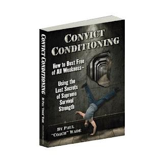 "Convict conditioning av Paul ""Coach"" Wade"