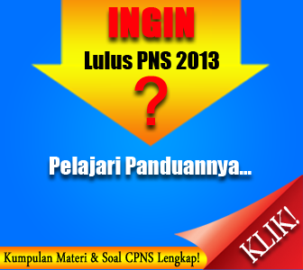 Kumpulan Materi & Latihan Soal CPNS 2013