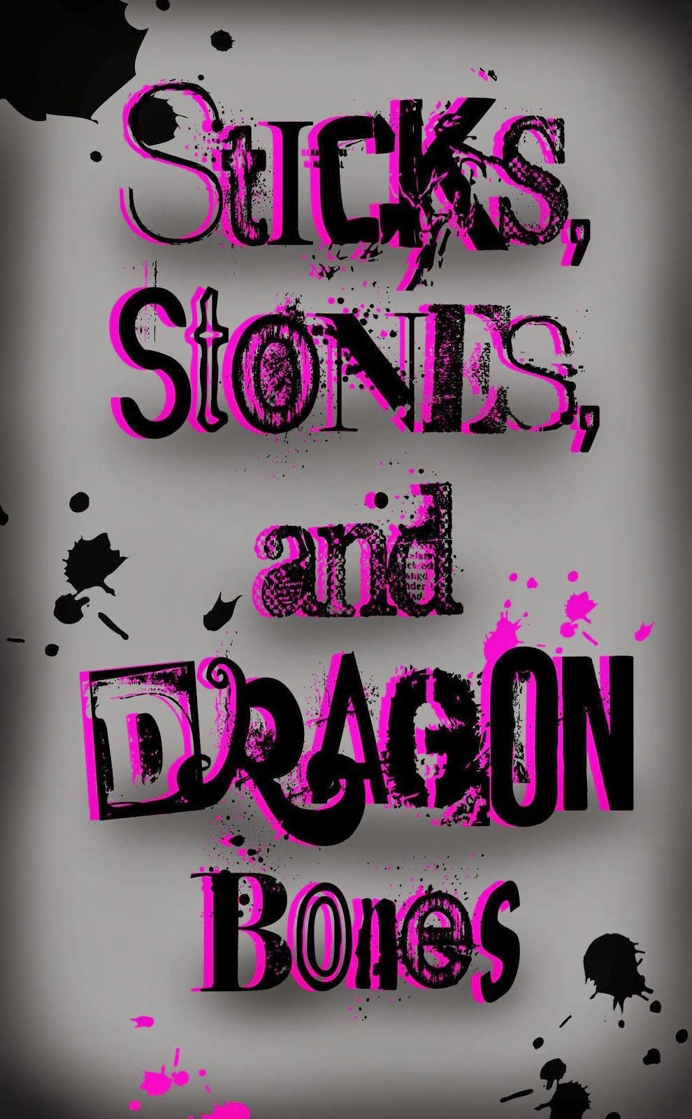 Sticks, Stones, and Dragon Bones