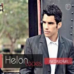 Helon Lopes - Inexplicável 2012