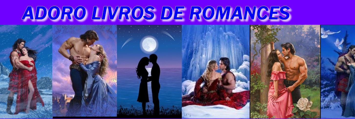ADORO LIVROS DE ROMANCES