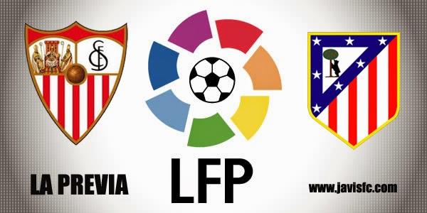Previa Sevilla FC Vs Atlético de Madrid