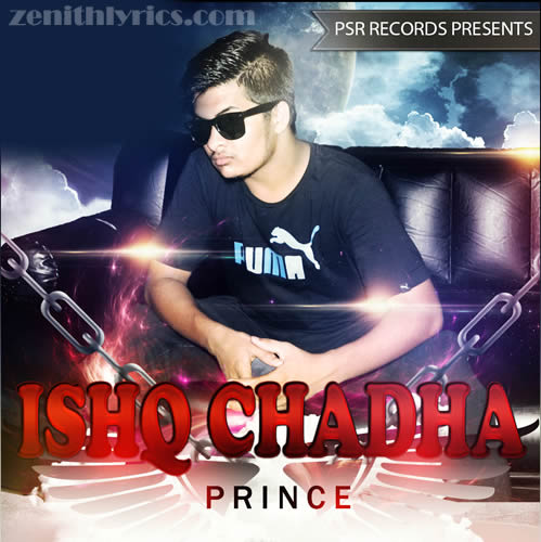 Ishq Chadha - Prince Sharma