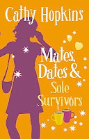 bookcover of MATES, DATES & SOLE SURVIVORS  by Cathy Hopkins
