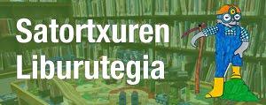 Satortxuren Liburutegia | La Biblioteca de Satortxu