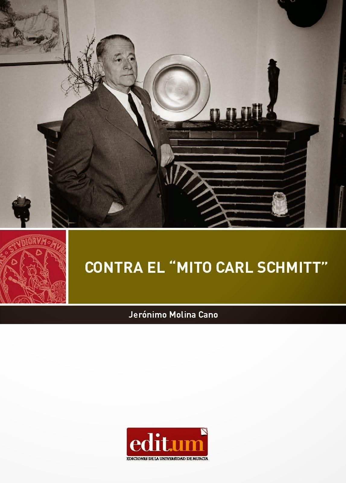"Contra el ""mito Carl Schmitt"""