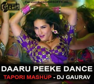 DAARU PEEKE DANCE - [TAPORI MASHUP] - DJ GAURAV