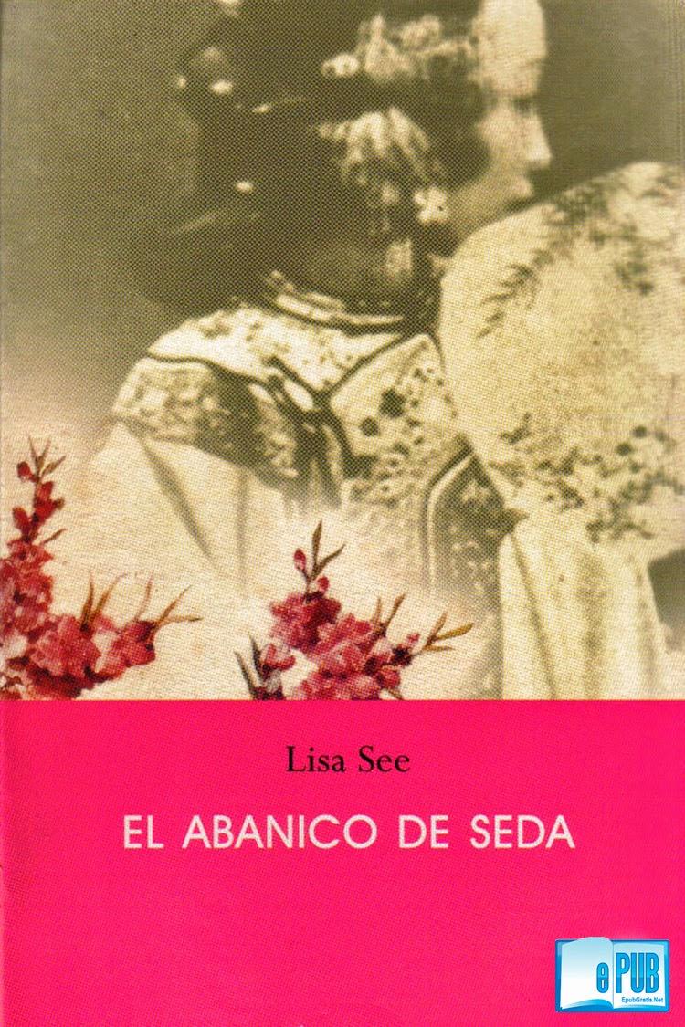 El+abanico+de+se El abanico de seda   Lisa See