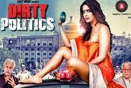 Dirty Politics 2015 Hindi Movie Watch Online