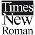 Sejarah Penciptaan Huruf Jenis Times New Roman