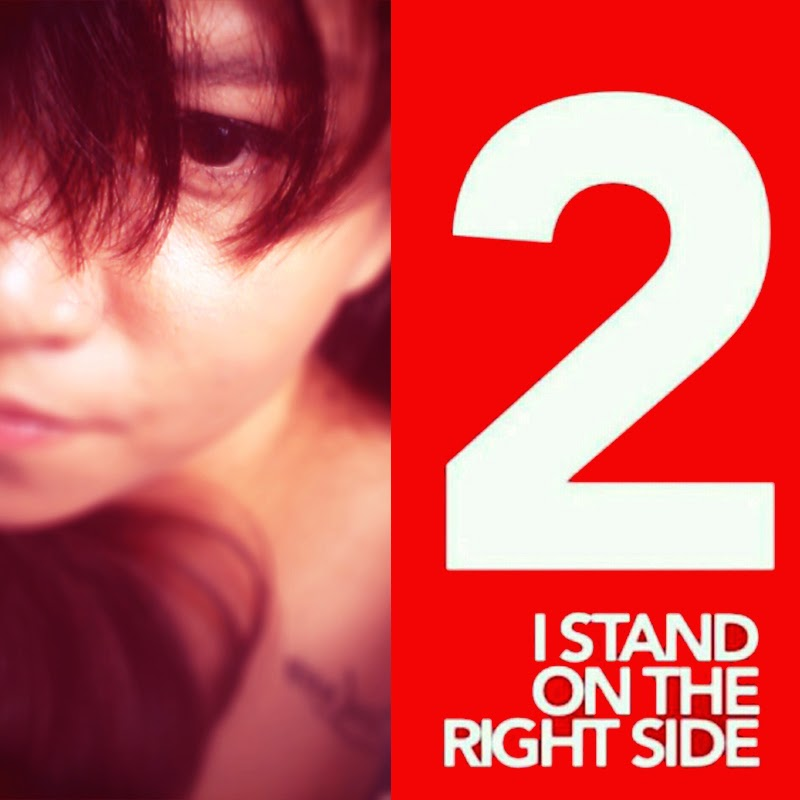 2 I STAND ON THE RIGHT SIDE