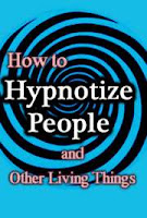 How to Hypnotize People and other Living Things Pdf