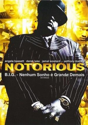Notorious B.I.G. - Nenhum Sonho é Grande Demais Filmes Torrent Download capa