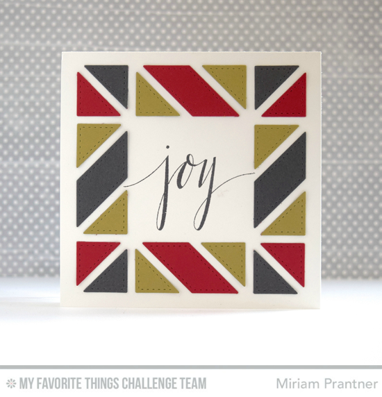 Joy Card by Miriam Prantner featuring the Hand Lettered Holiday stamp set and Diagonal Quilt Square Cover-Up Die-namics #mftstamps
