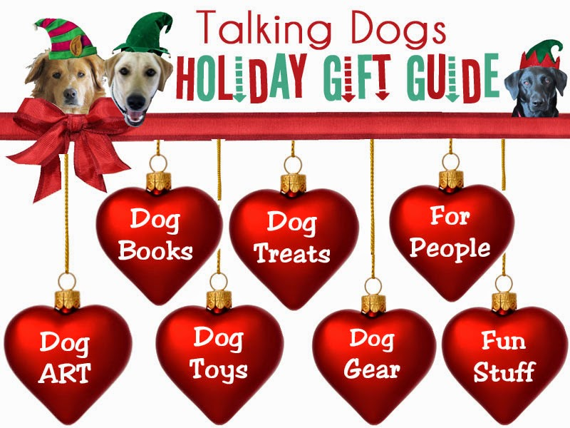 http://www.talking-dogs.com/2014/11/holiday-gift-guide-for-dog-lovers.html