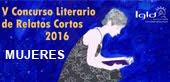 """Concurso literario de relatos cortos """"Mujeres"""""""