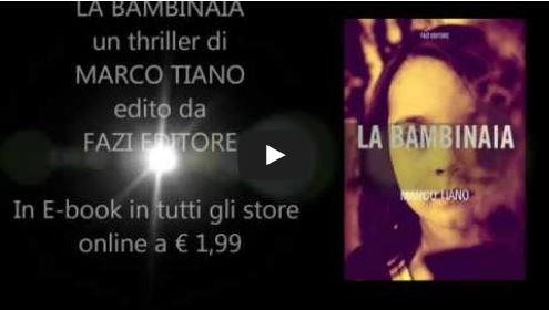 Booktrailer LA BAMBINAIA di Marco Tiano . Fazi Editore
