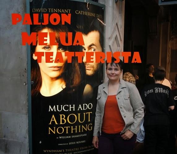 Paljon Melua Teatterista