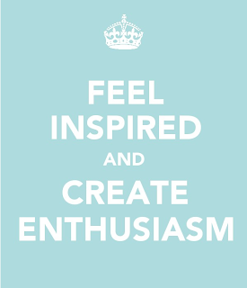 Feel inspired and create enthusiasm