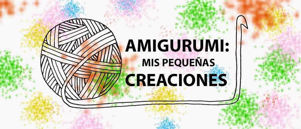 Amigurumi: mis pequeñas creaciones