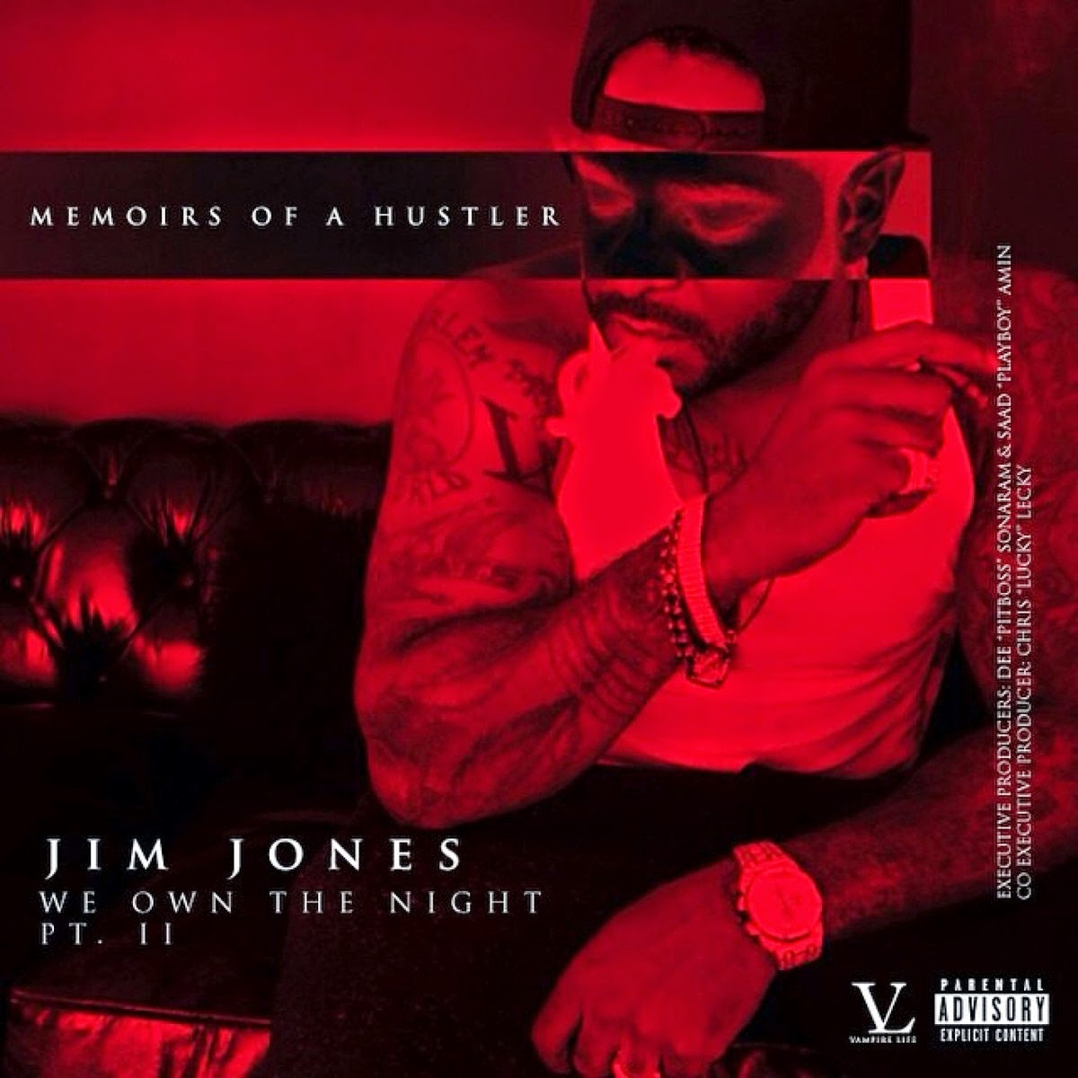 Jim Jones - We Own the Night, Pt. 2: Memoirs of a Hustler Cover