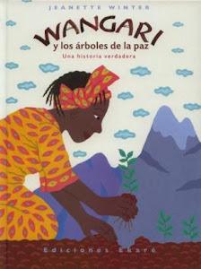 Wangari y los árboles de la paz