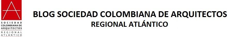 BLOG - SOCIEDAD COLOMBIANA DE ARQUITECTOS REGIONAL ATLANTICO