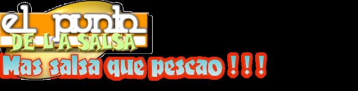 EL PUNTO DE LA SALSA