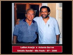 Lailton Araújo, Antonio Barros e Estúdio Randal