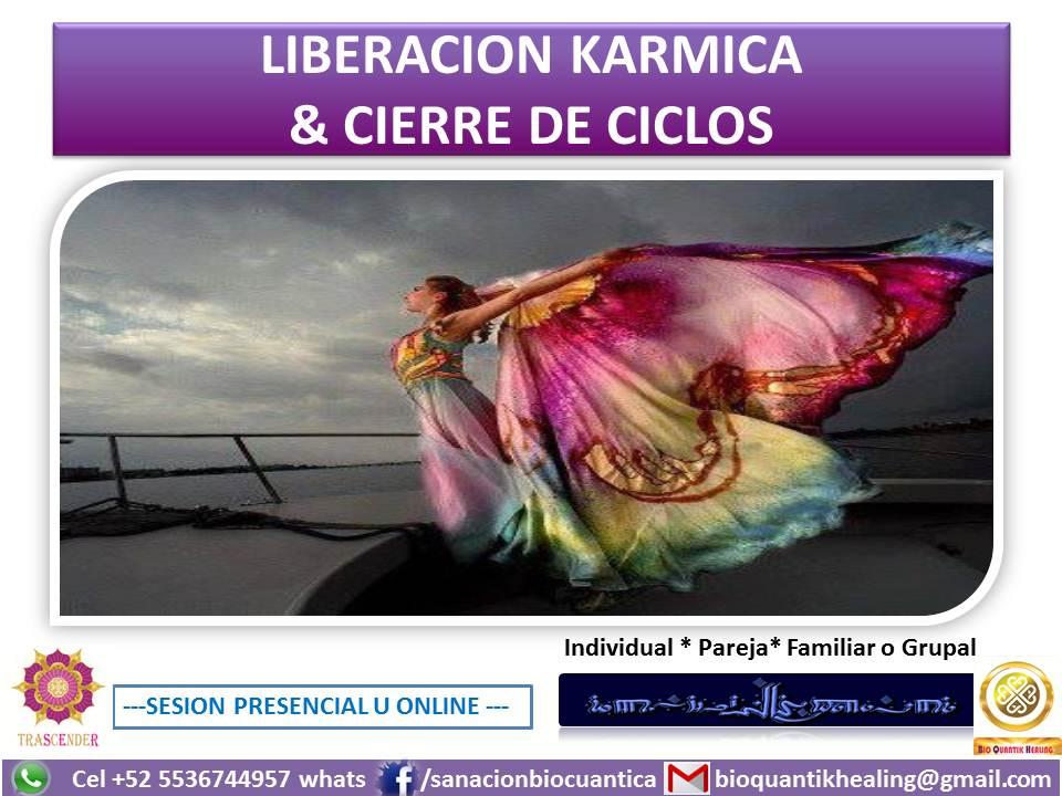 LIBERACION KARMICA Y CIERRE DE CICLOS
