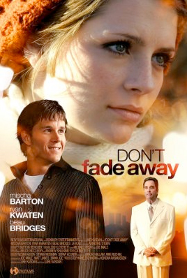 Dont Fade Away (2011) [Vose]
