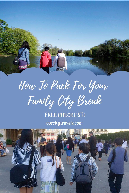 8 Tips For Packing for Your Family City Break