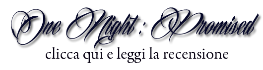 http://gretabooklovers.blogspot.it/2014/08/recensione-in-anteprima-one-night.html
