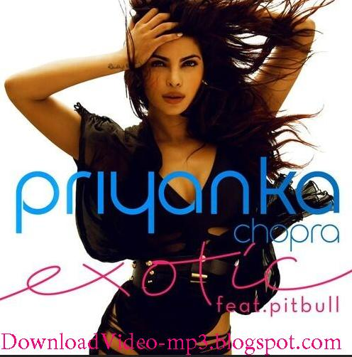 Download Priyanka Chopra ft. Pitbull | Exotic Video Song Free Direct Link HD High Quality 720p, 1080p