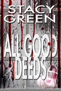 All Good Deeds (Stacy Green)