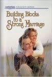 Free Building Blocks To A Strong Marriage Book
