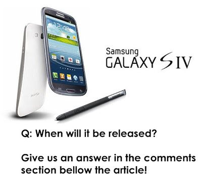 Galaxy S4 release rumors