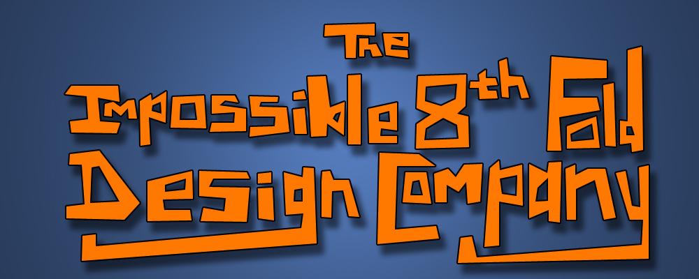 The Impossible 8th Fold Design Company