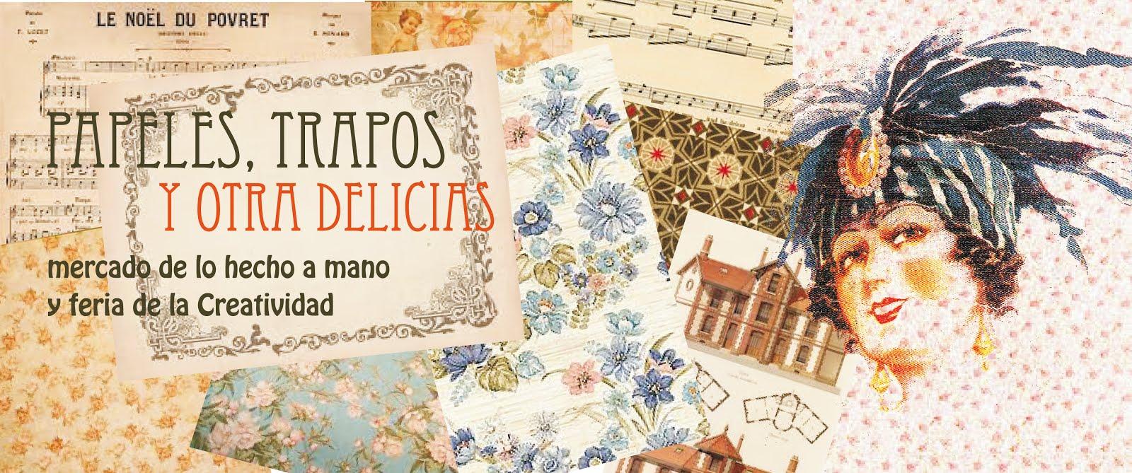Papeles Trapos y otras Delicias Mercado de lo hecho a mano Santillana del Mar