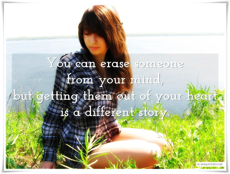 You Can Erase Someone From Your Mind, Picture Quotes, Love Quotes, Sad Quotes, Sweet Quotes, Birthday Quotes, Friendship Quotes, Inspirational Quotes, Tagalog Quotes