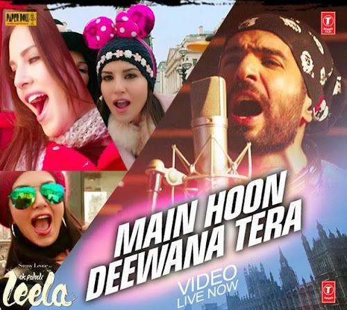 Main Hoon Deewana Tera - Ek Paheli Leela (2015)