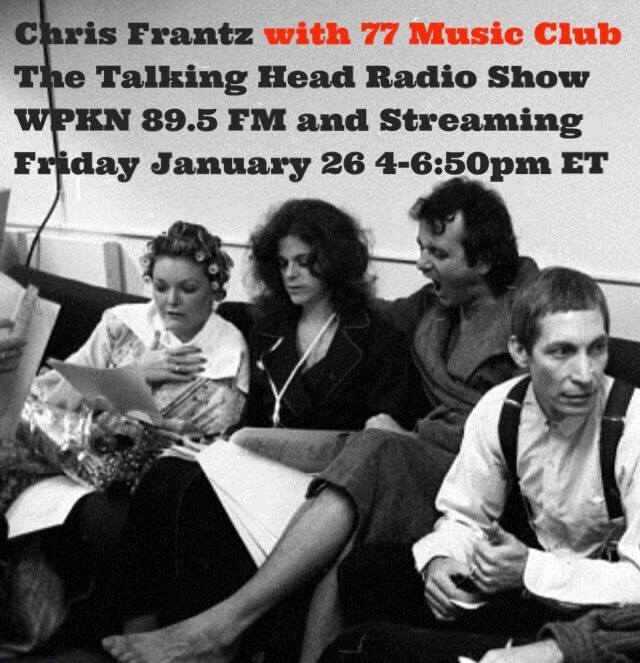 Listen to Chris Frantz The Talking Head Radio Show Jan.26th