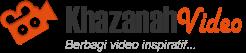 Khazanah Video - Berbagi Video Inspiratif dan Dakwah