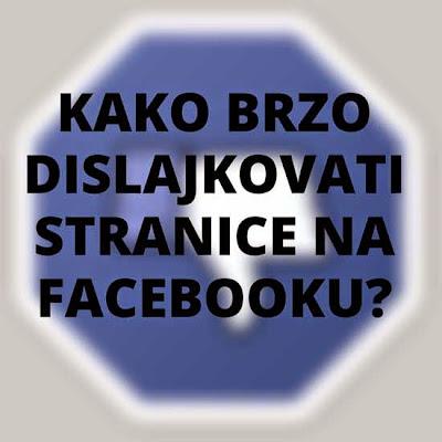 Brzo dislajkovanje stranica na Facebooku.