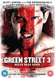 GREEN STREET 3 : NEVER BACK DOWN