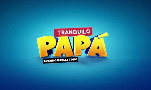 Ver Tranquilo Papá capítulos completos